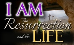 I-Am-the-Resurrection-and-the-Life